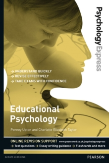 Psychology Express: Educational Psychology (Undergraduate Revision Guide), Paperback / softback Book