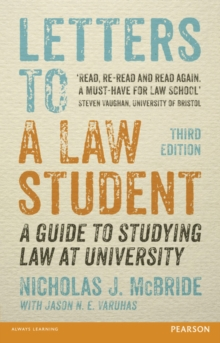 Letters to a Law Student 3rd edn : A guide to studying law at university, Paperback Book