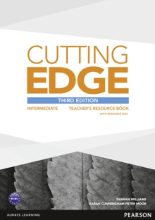 Cutting Edge 3rd Edition Intermediate Teacher's Book and Teacher's Resource Disk Pack, Mixed media product Book