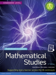 Pearson Baccalaureate Mathematical Studies 2nd edition print and ebook bundle for the IB Diploma, Mixed media product Book