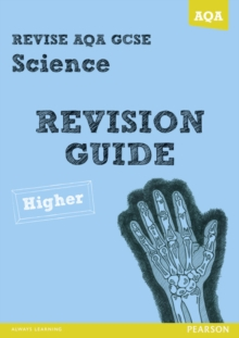 REVISE AQA: GCSE Science A Revision Guide Higher, Paperback / softback Book