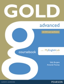 Gold Advanced Coursebook with Advanced MyLab Pack, Mixed media product Book