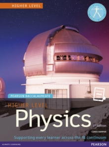 Pearson Baccalaureate Physics Higher Level 2nd edition print and ebook bundle for the IB Diploma, Mixed media product Book