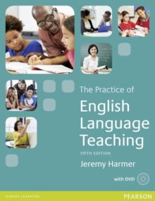 The Practice of English Language Teaching 5th Edition Book for Pack, Mixed media product Book