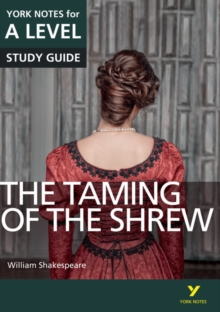 The Taming of the Shrew: York Notes for A-level, Paperback / softback Book