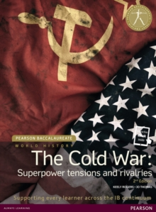 Pearson Baccalaureate: History The Cold War: Superpower Tensions and Rivalries 2e bundle, Mixed media product Book