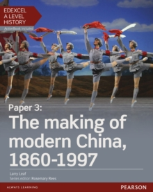 Edexcel A Level History, Paper 3: The making of modern China 1860-1997 Student Book + ActiveBook, Mixed media product Book