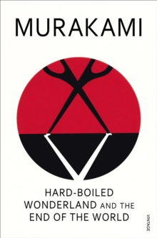 Hard-Boiled Wonderland And The End Of The World, EPUB eBook