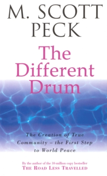 The Different Drum : Community-making and peace, EPUB eBook
