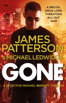 Gone : (Michael Bennett 6). A shocking New York crime thriller, EPUB eBook