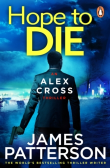 Hope to Die : (Alex Cross 22), EPUB eBook