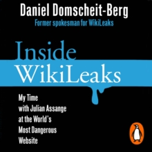 Inside WikiLeaks : My Time with Julian Assange at the World's Most Dangerous Website, eAudiobook MP3 eaudioBook