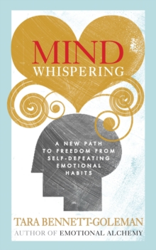 Mind Whispering : How to break free from self-defeating emotional habits, EPUB eBook