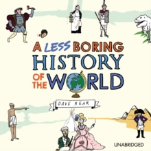 A Less Boring History of the World, eAudiobook MP3 eaudioBook