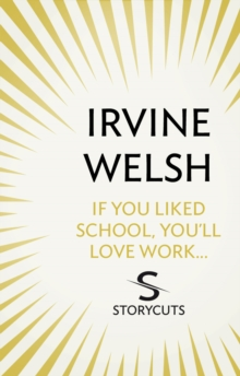 If You Liked School, You'll Love Work... (Storycuts), EPUB eBook