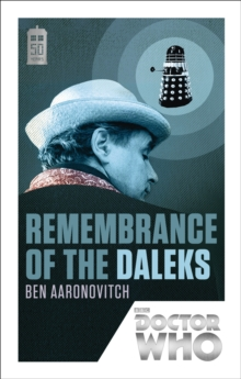Doctor Who: Remembrance of the Daleks : 50th Anniversary Edition, EPUB eBook
