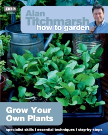 Alan Titchmarsh How to Garden: Grow Your Own Plants, EPUB eBook