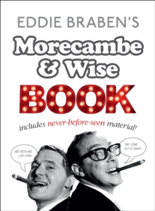 Eddie Braben s Morecambe and Wise Book, EPUB eBook