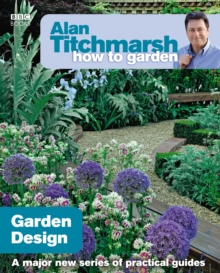 Alan Titchmarsh How to Garden: Garden Design, EPUB eBook