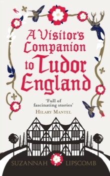 A Visitor's Companion to Tudor England, EPUB eBook