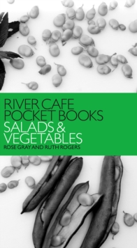 River Cafe Pocket Books: Salads and Vegetables, EPUB eBook