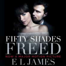 Fifty Shades Freed : Book 3 of the Fifty Shades trilogy, eAudiobook MP3 eaudioBook