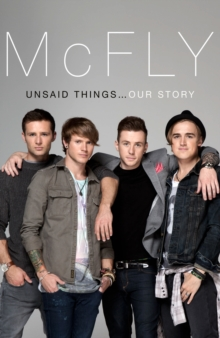 McFly - Unsaid Things...Our Story, EPUB eBook