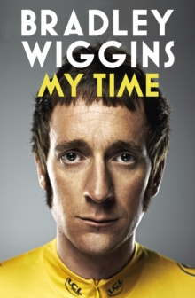 Bradley Wiggins: My Time : An Autobiography, EPUB eBook