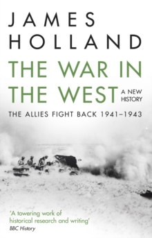 The War in the West: A New History : Volume 2: The Allies Fight Back 1941-43, EPUB eBook