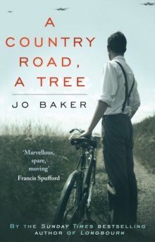 A Country Road, A Tree : Shortlisted for the Walter Scott Memorial Prize for Historical Fiction, EPUB eBook