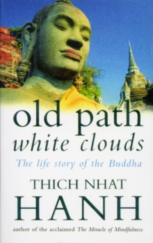 Old Path White Clouds : The Life Story of the Buddha, EPUB eBook