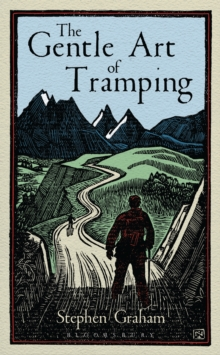 The Gentle Art of Tramping, EPUB eBook