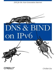 DNS and BIND on IPv6, Paperback / softback Book