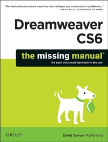 Dreamweaver CS6:Missing Manual, Paperback / softback Book