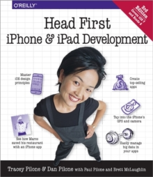 Head First iPhone and iPad Development : A Learner's Guide to Creating Objective-C Applications for the iPhone and iPad, Paperback Book