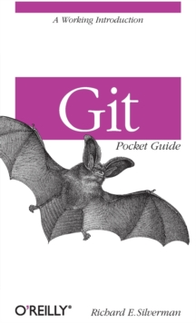 Git Pocket Guide, Paperback / softback Book