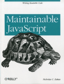 Maintainable JavaScript, Paperback / softback Book