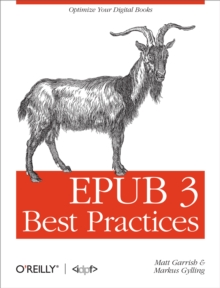 EPUB 3 Best Practices : Optimize Your Digital Books, EPUB eBook