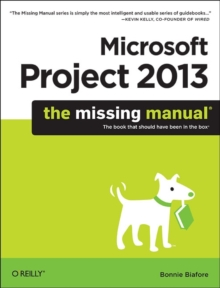 Microsoft Project 2013: The Missing Manual, Paperback / softback Book