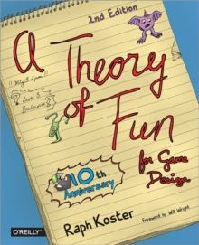 Theory of Fun for Game Design, Paperback / softback Book