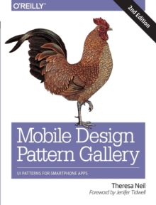Mobile Design Pattern Gallery : Ui Patterns for Mobile Applications, Paperback Book