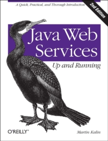 Java Web Services: Up and Running, Paperback / softback Book