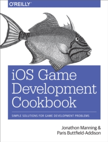 iOS Game Development Cookbook, PDF eBook