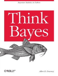 Think Bayes, Paperback / softback Book