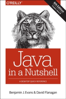 Java in a Nutshell, Paperback Book