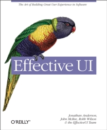 Effective UI : The Art of Building Great User Experience in Software, EPUB eBook