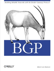 BGP : Building Reliable Networks with the Border Gateway Protocol, EPUB eBook