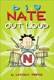 Big Nate Out Loud, Paperback / softback Book