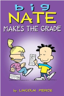 Big Nate Makes the Grade, Paperback / softback Book