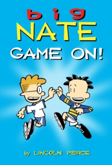 Big Nate: Game on!, Paperback Book